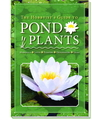 The Hobbyist's Guide to Pond Plants